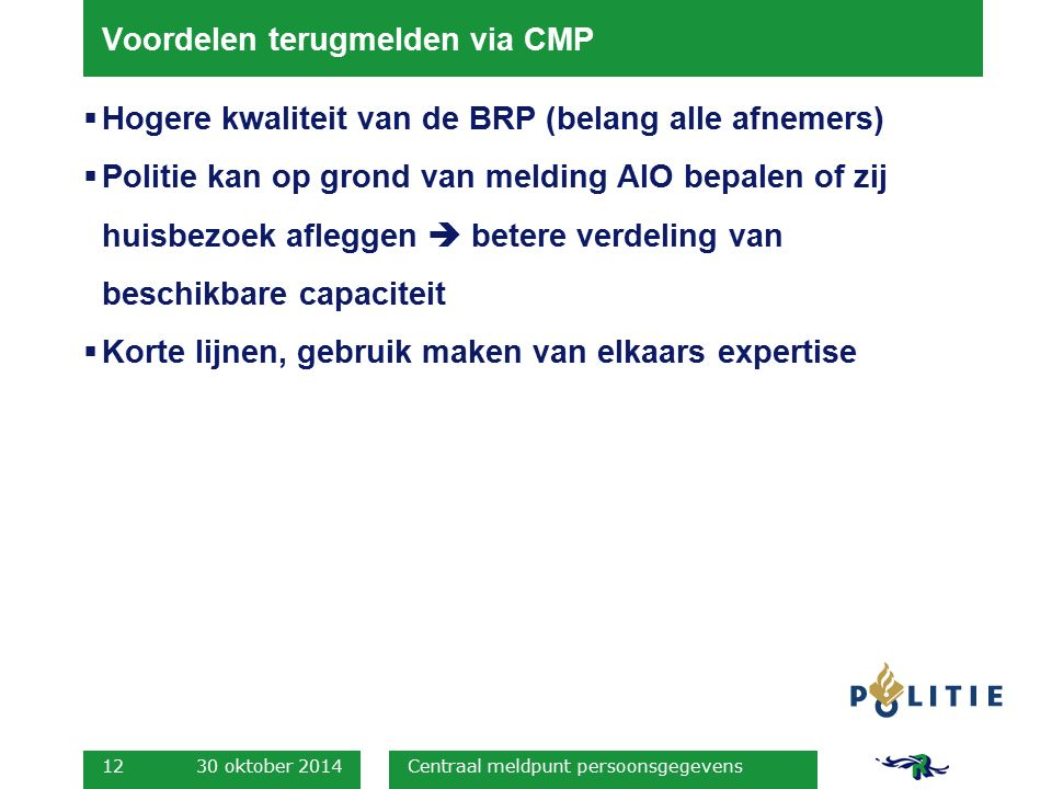 Voordelen terugmelden via CMP
