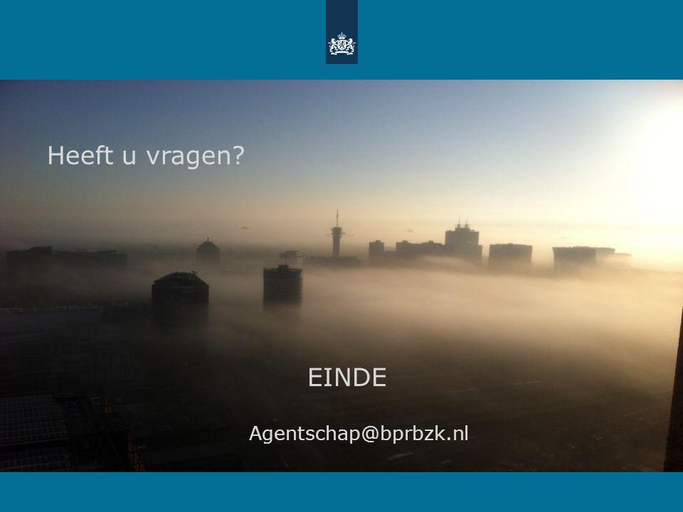 Heeft u vragen EINDE Agentschap@bprbzk.nl