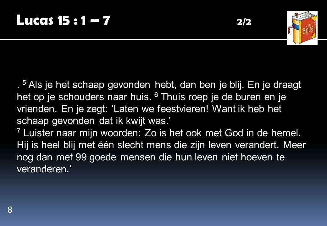 Lucas 15 : 1 – 7 2/2
