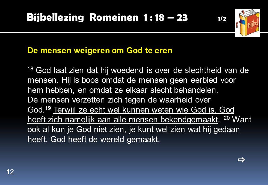 Bijbellezing Romeinen 1 : 18 – 23 1/2