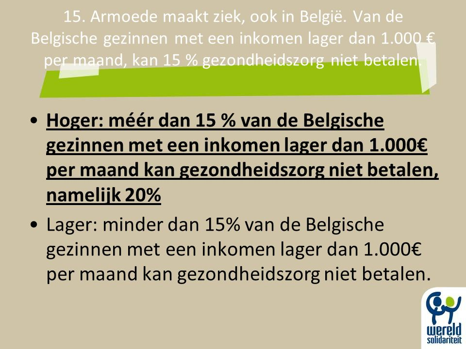 15. Armoede maakt ziek, ook in België