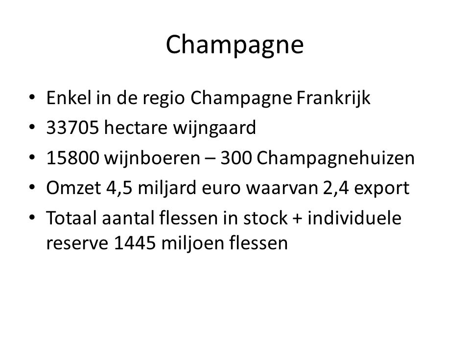 Champagne Enkel in de regio Champagne Frankrijk