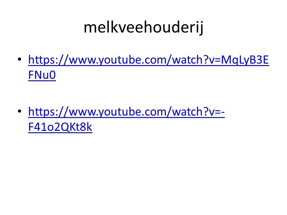 melkveehouderij https://www.youtube.com/watch v=MqLyB3EFNu0