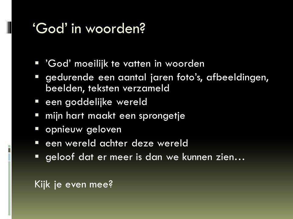 'God' in woorden 'God' moeilijk te vatten in woorden