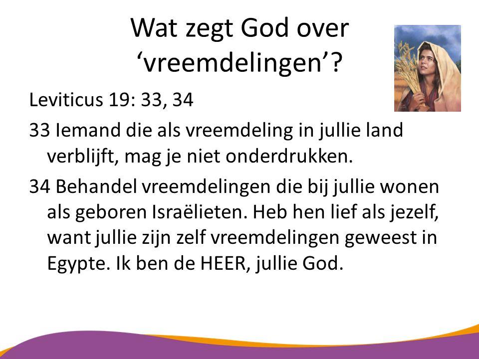 Wat zegt God over 'vreemdelingen'
