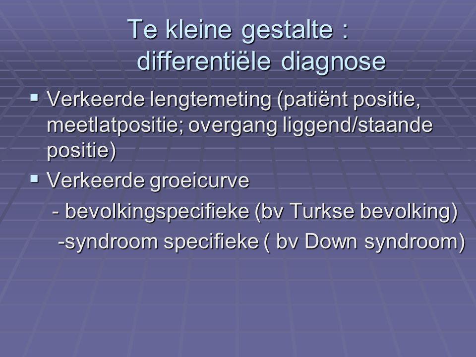 Te kleine gestalte : differentiële diagnose