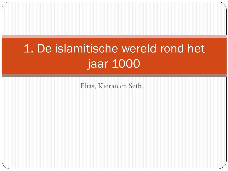 1. De islamitische wereld rond het jaar 1000