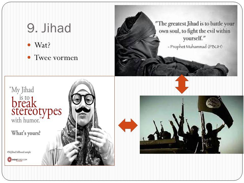 9. Jihad Wat Twee vormen