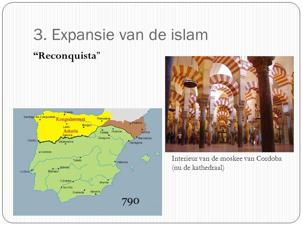 3. Expansie van de islam Reconquista