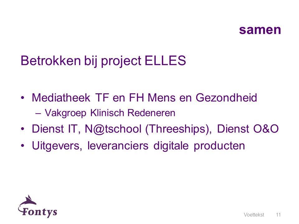 Betrokken bij project ELLES