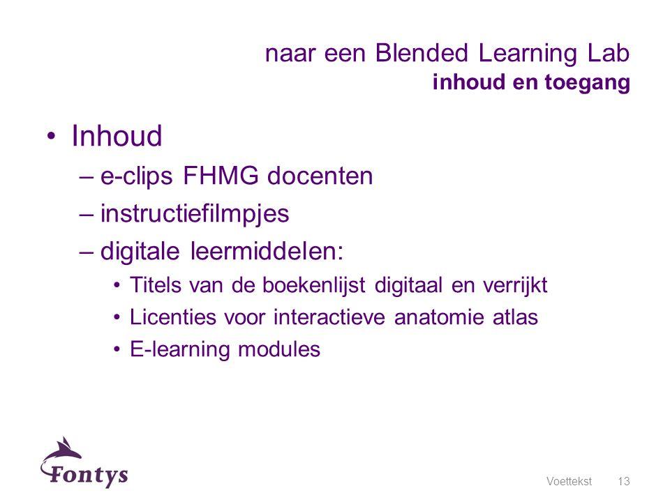 naar een Blended Learning Lab inhoud en toegang