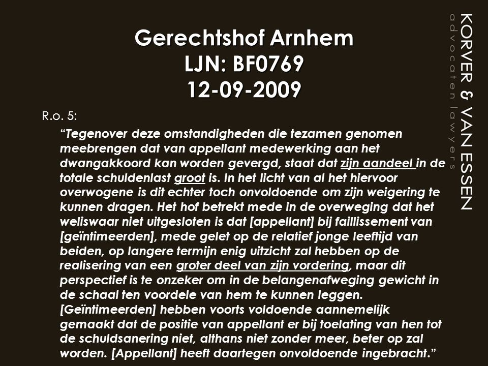 Gerechtshof Arnhem LJN: BF0769 12-09-2009