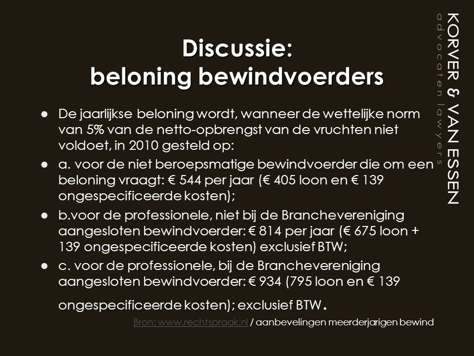 Discussie: beloning bewindvoerders