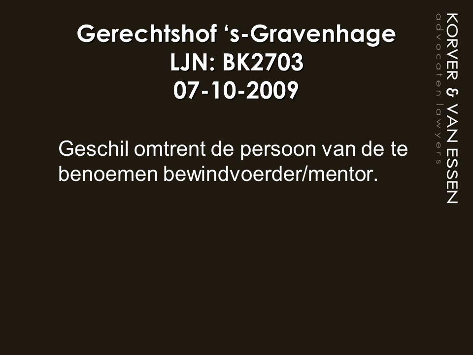 Gerechtshof 's-Gravenhage LJN: BK2703 07-10-2009