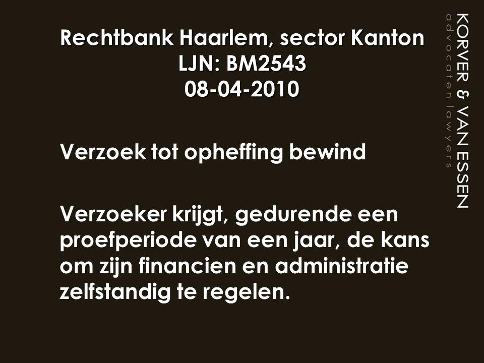 Rechtbank Haarlem, sector Kanton LJN: BM2543 08-04-2010