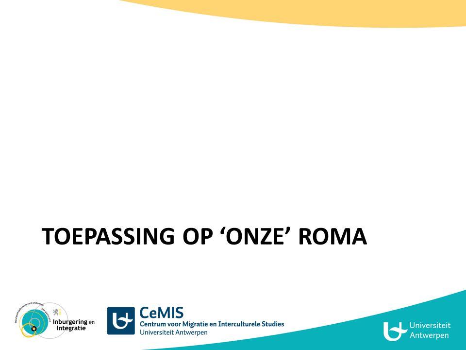 Toepassing op 'onze' Roma