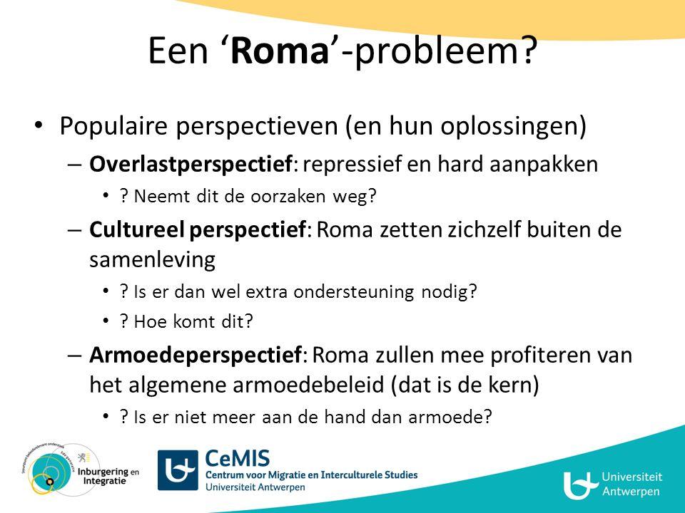 Een 'Roma'-probleem Populaire perspectieven (en hun oplossingen)