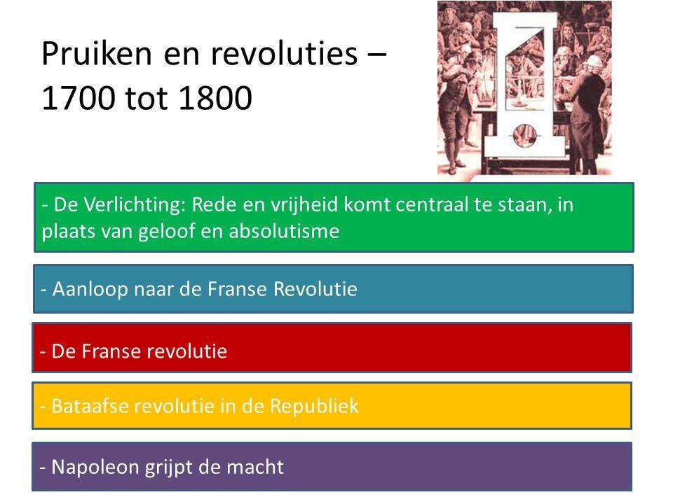 Pruiken en revoluties – 1700 tot 1800