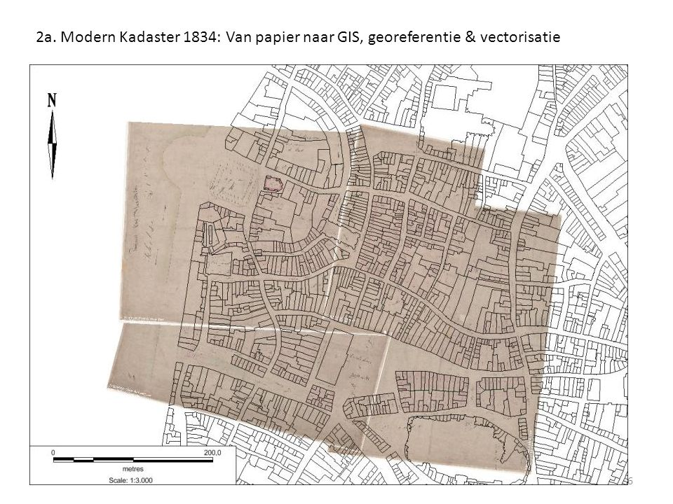 2a. Modern Kadaster 1834: Van papier naar GIS, georeferentie & vectorisatie
