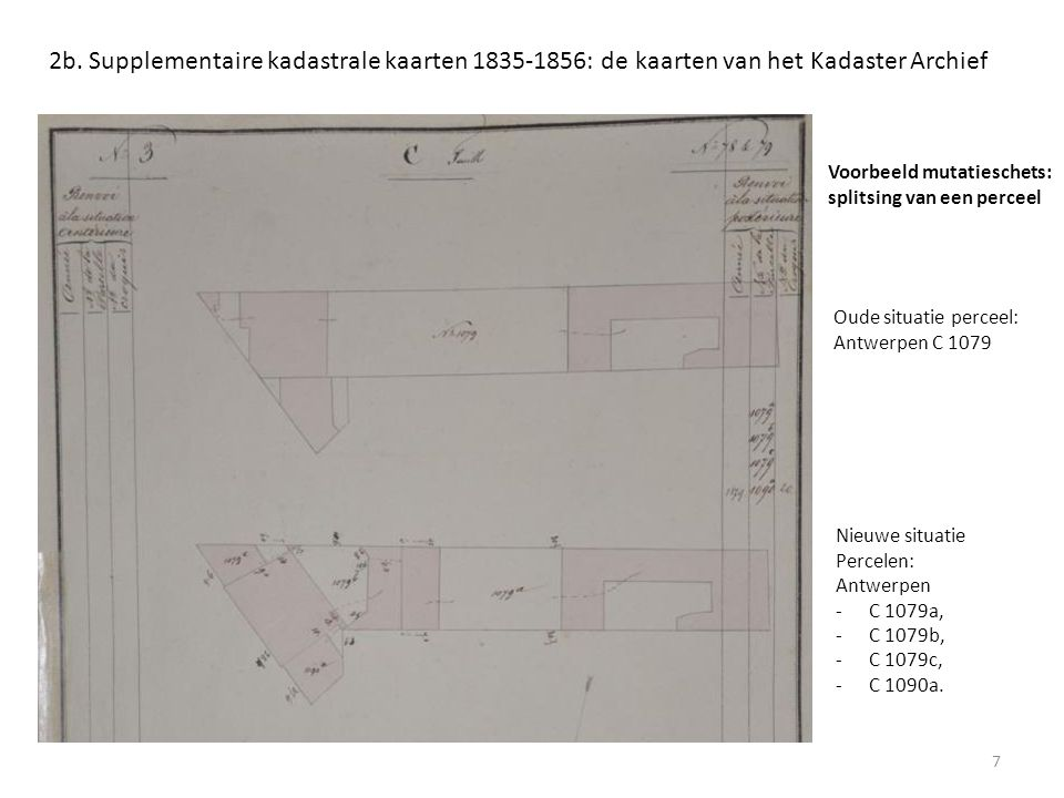 2b. Supplementaire kadastrale kaarten 1835-1856: de kaarten van het Kadaster Archief