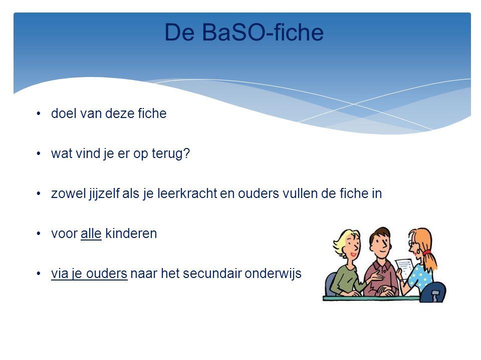 De BaSO-fiche doel van deze fiche wat vind je er op terug