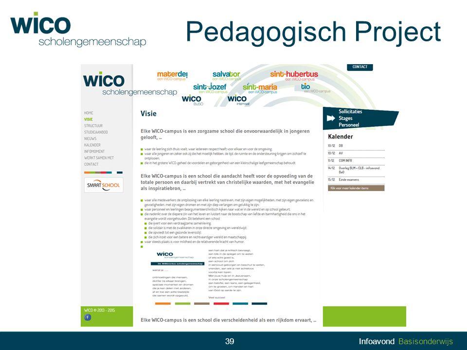 Pedagogisch Project 39 Infoavond Basisonderwijs