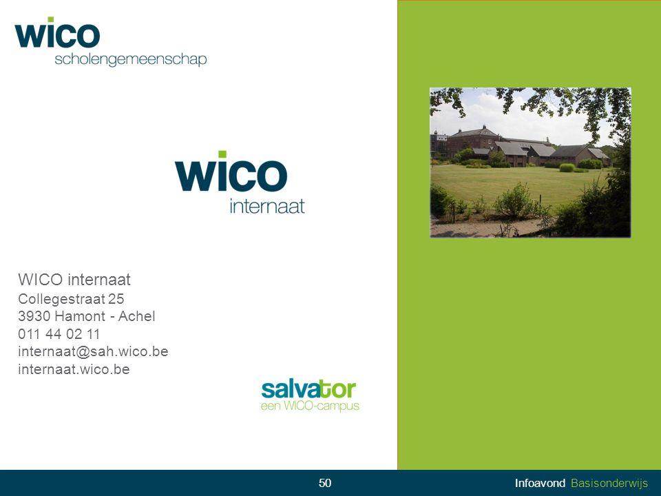 WICO internaat Collegestraat 25 3930 Hamont - Achel 011 44 02 11