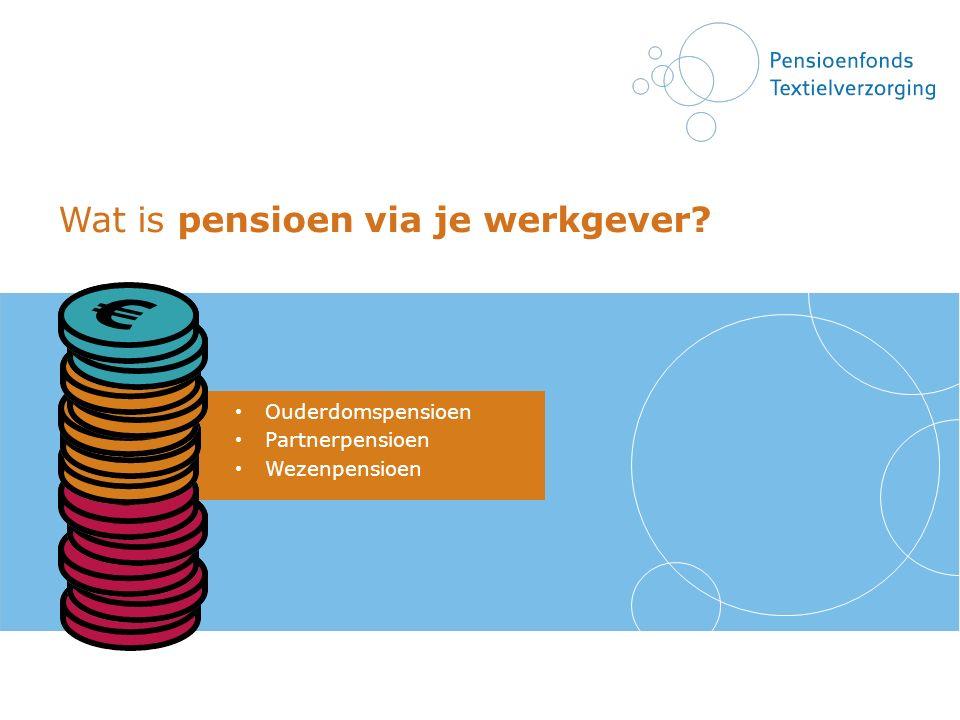 Wat is pensioen via je werkgever