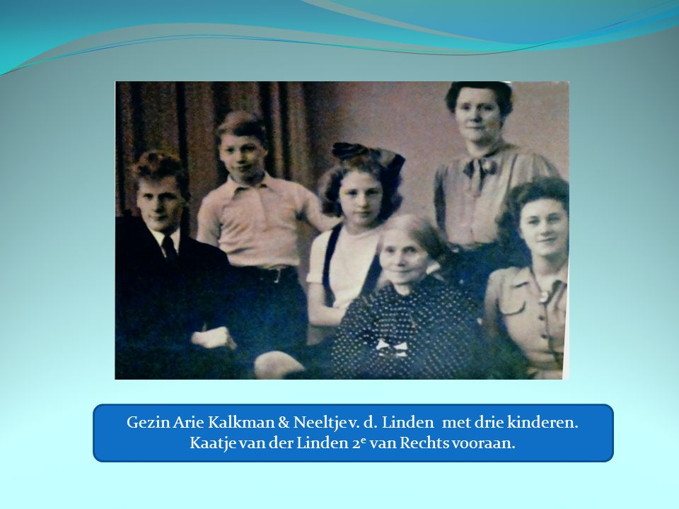 Gezin Arie Kalkman & Neeltje v. d. Linden met drie kinderen