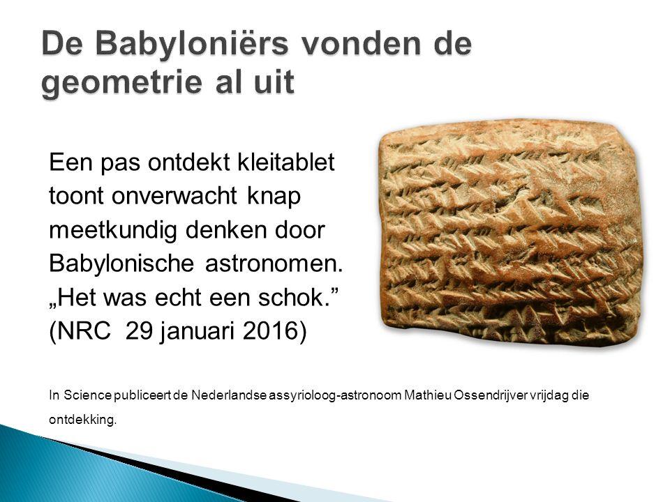De Babyloniërs vonden de geometrie al uit