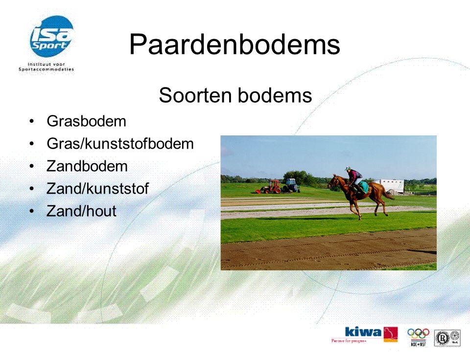 Paardenbodems Soorten bodems Grasbodem Gras/kunststofbodem Zandbodem