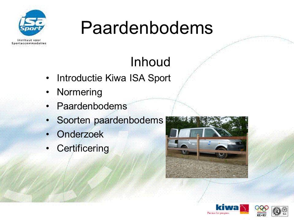 Paardenbodems Inhoud Introductie Kiwa ISA Sport Normering