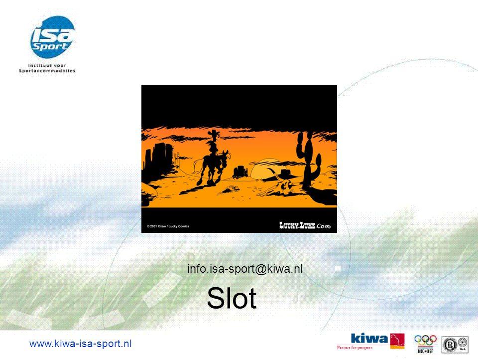 info.isa-sport@kiwa.nl Slot www.kiwa-isa-sport.nl