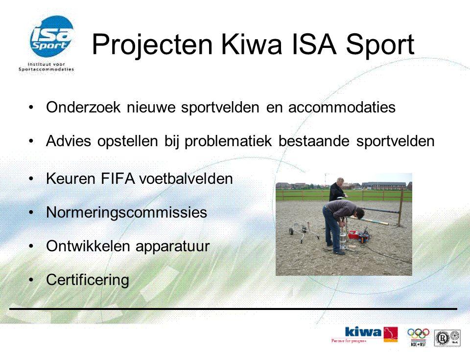 Projecten Kiwa ISA Sport