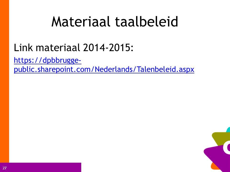 Materiaal taalbeleid Link materiaal 2014-2015: