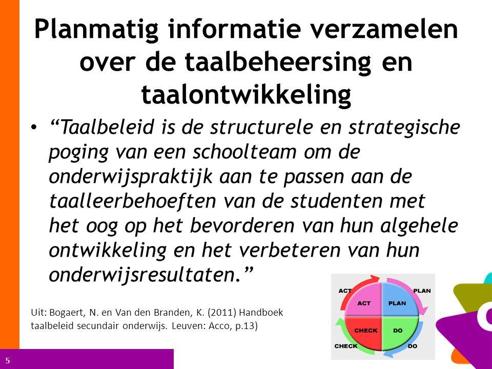 Planmatig informatie verzamelen over de taalbeheersing en taalontwikkeling