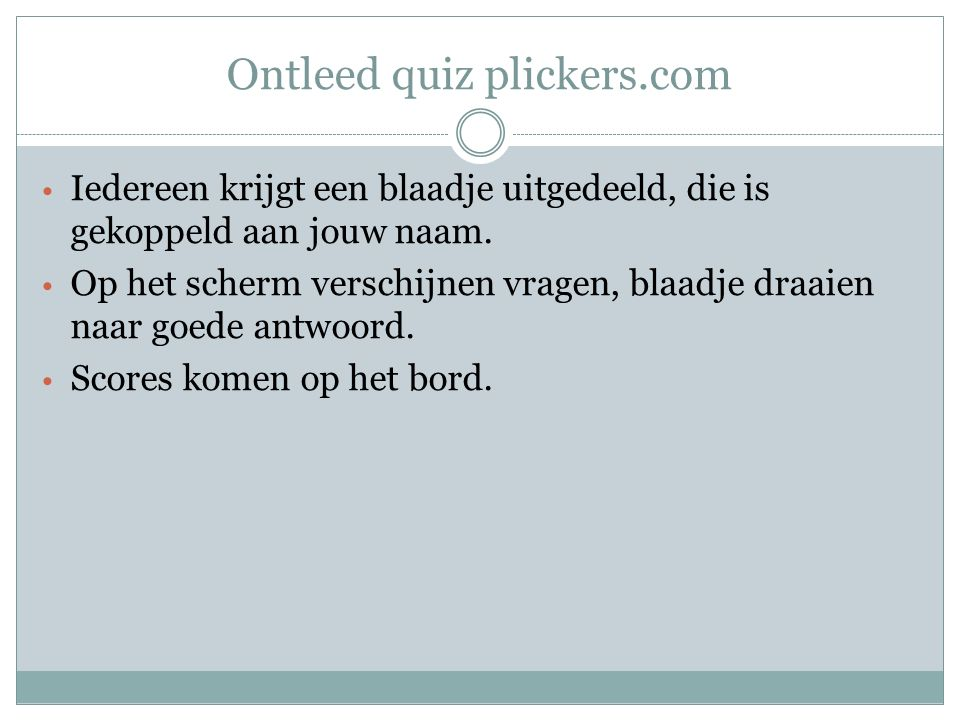 Ontleed quiz plickers.com