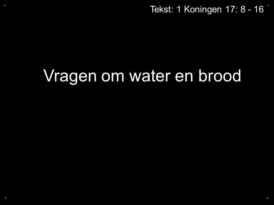 Vragen om water en brood