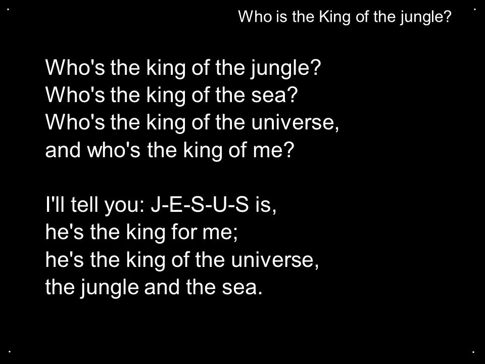 Who s the king of the jungle Who s the king of the sea
