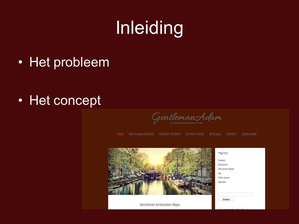 Inleiding Het probleem Het concept