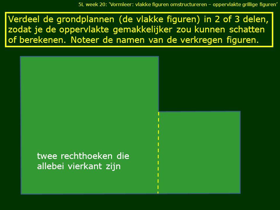 twee rechthoeken die allebei vierkant zijn