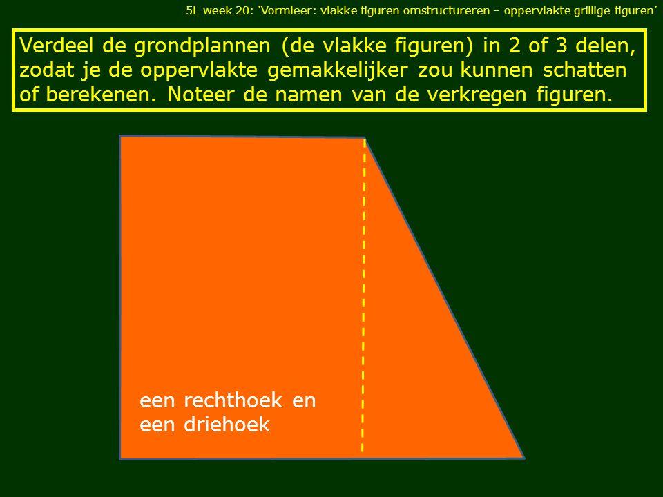 een rechthoek en een driehoek