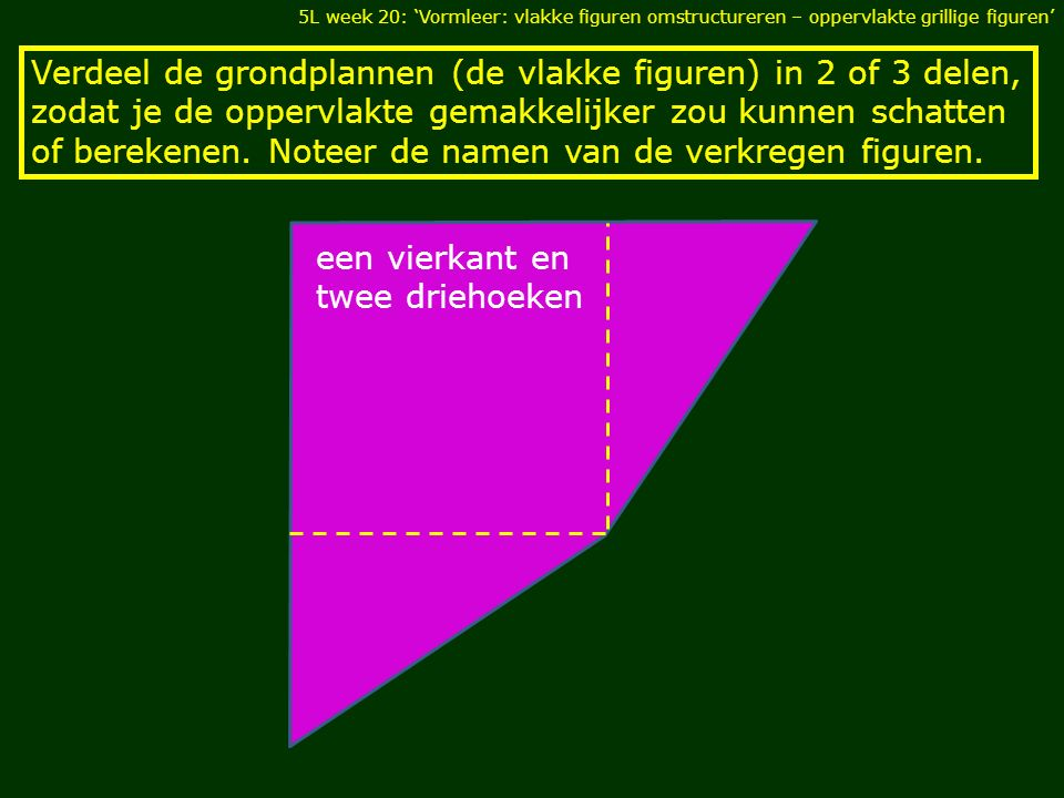 een vierkant en twee driehoeken