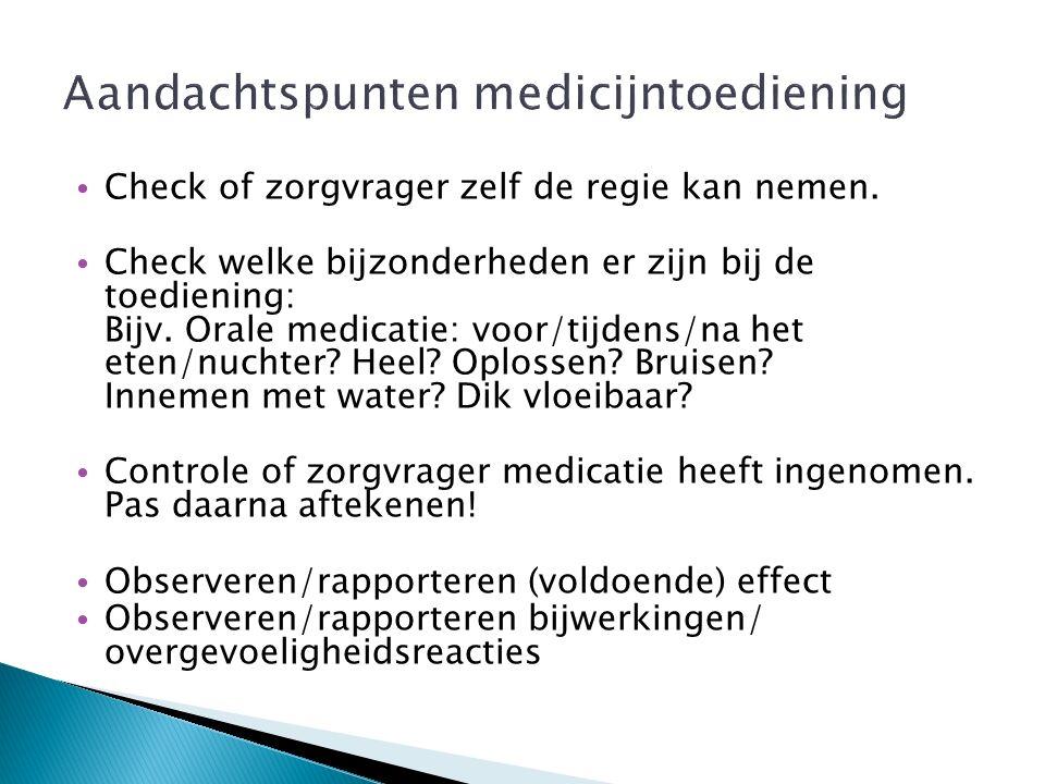 Aandachtspunten medicijntoediening