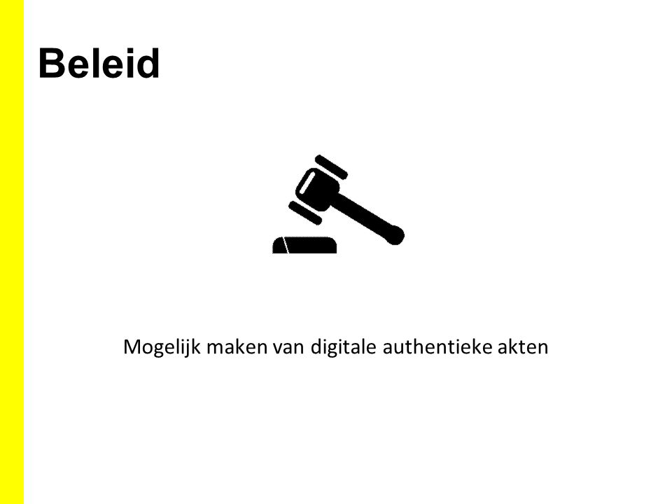 Mogelijk maken van digitale authentieke akten
