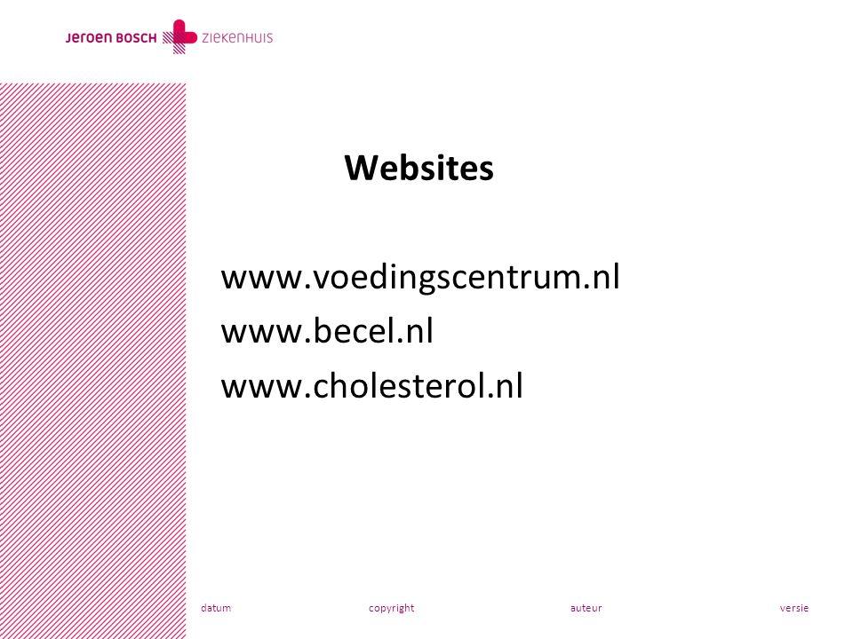 www.voedingscentrum.nl www.becel.nl www.cholesterol.nl