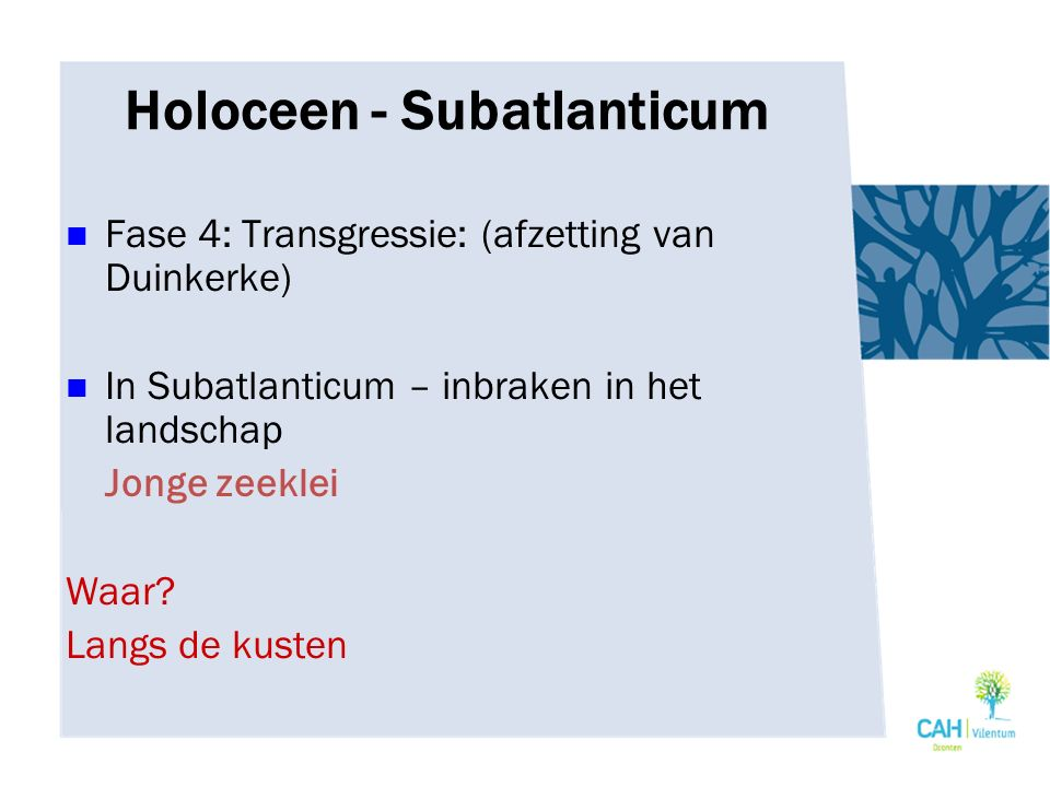 Holoceen - Subatlanticum