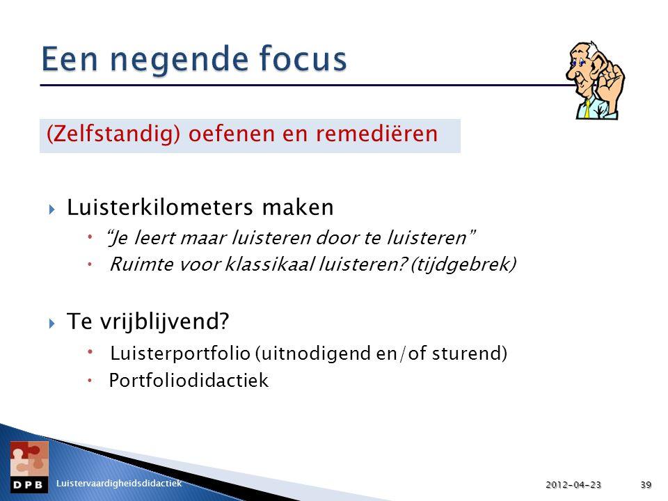 Een negende focus (Zelfstandig) oefenen en remediëren
