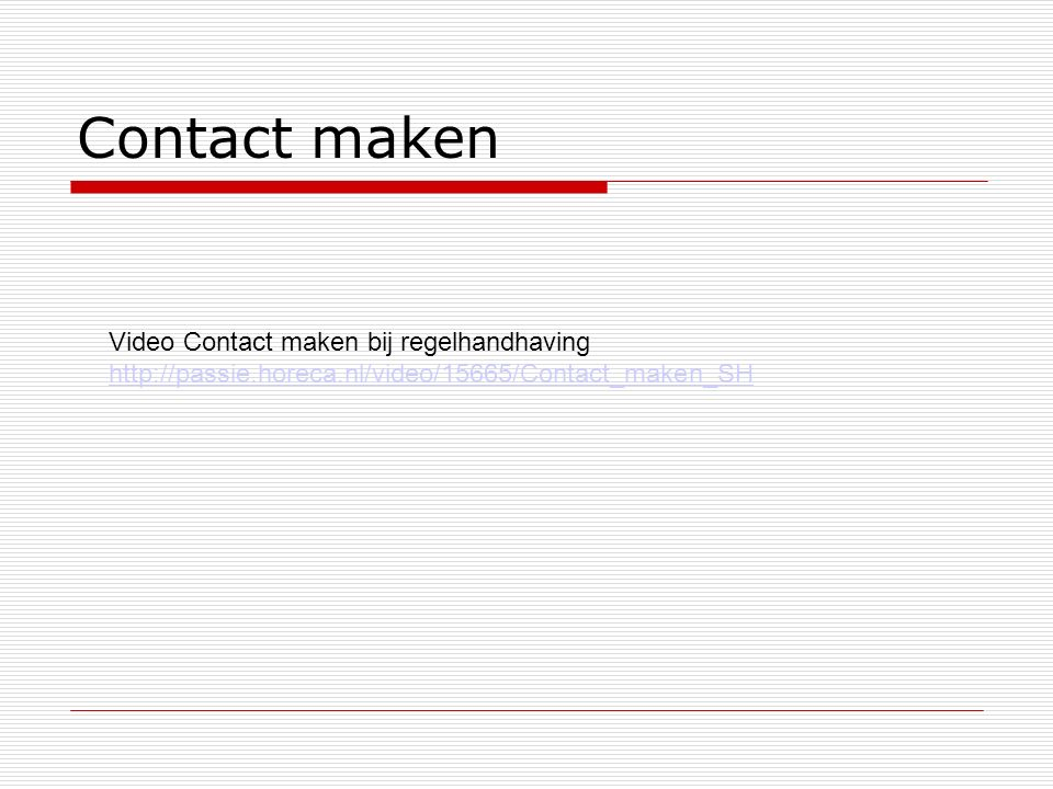 Contact maken Video Contact maken bij regelhandhaving http://passie.horeca.nl/video/15665/Contact_maken_SH.
