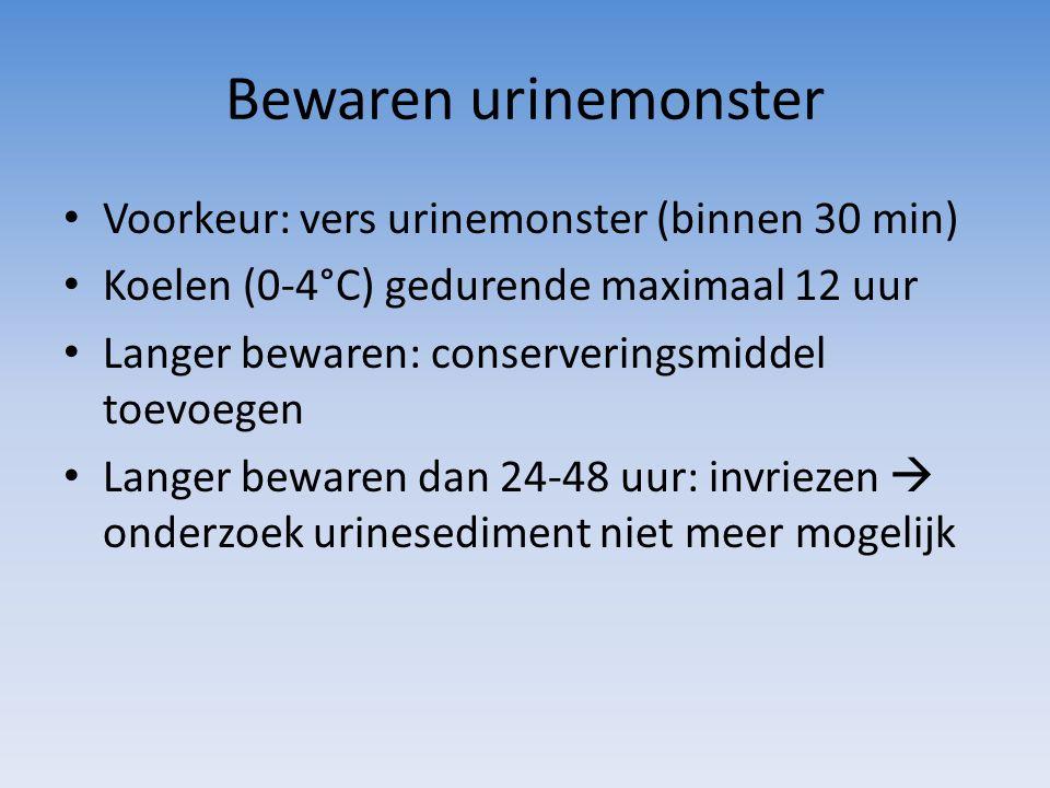 Bewaren urinemonster Voorkeur: vers urinemonster (binnen 30 min)